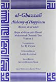 Ghazzali The Alchemy of Happiness (Great Books of the Islamic World)