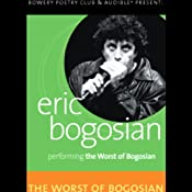 The Worst of Bogosian, Volume One | [Eric Bogosian]