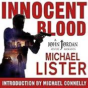 Innocent Blood: John Jordan Mysteries, Book 7   Michael Lister