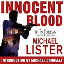 Innocent Blood: John Jordan Mysteries, Book 7 Audiobook by Michael Lister Narrated by Jason Betz