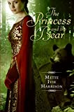 Princess and the Bear, The