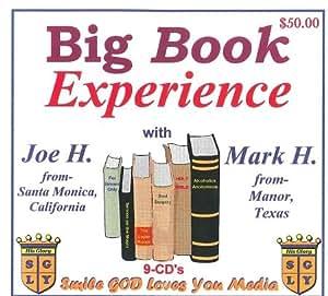 Big Book Experience with Mark H. & Joe H.