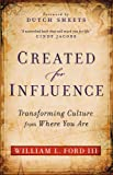 img - for Created for Influence: Transforming Culture from Where You Are book / textbook / text book