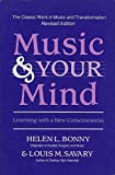 img - for Music & Your Mind: Listening With a New Consciousness book / textbook / text book