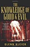 img - for The Knowledge of Good & Evil book / textbook / text book