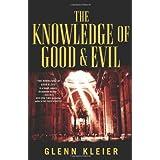 The Knowledge of Good & Evilby Glenn Kleier