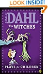 The Witches: Plays for Children
