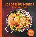 Le tour du monde en 50 recettes