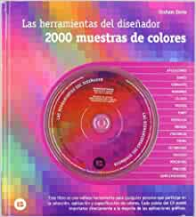 2000 MUESTRAS DE COLORES LAS HERRAMIENTAS DEL DISEÃ'ADOR