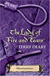 Lady of Fire and Tears, the~Terry Deary