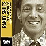 The Mayor of Castro Street: The Life and Times of Harvey Milk   Randy Shilts