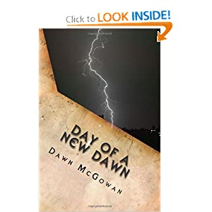 Day of a New Dawn by Dawn McGowan