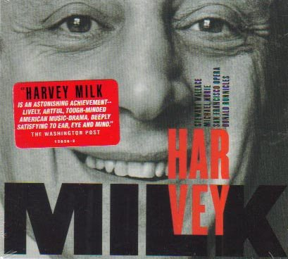Harvey Milk : An Opera in 3 Acts (World Premiere Recording) by Stewart Wallace, Donald Runnicles, San Francisco Opera, Robert Orth and Elizabeth Bishop