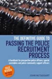 img - for Definitive Guide To Passing The Police Recruitment Process: A handbook for prospective police officers, special constables and police community support officers book / textbook / text book