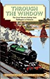Great Western Railway Through the Window: The Great Western Railway from Paddington to Penzance 1924