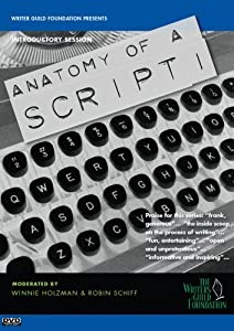 Screenwriters on Screenwriting Anatomy of a Script with Winnie Holzman & Robin Schiff