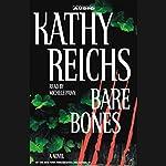 Bare Bones   Kathy Reichs