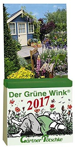 gartner-potschkes-der-grune-wink-tages-gartenkalender-2017-abreisskalender-der-grune-wink