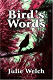img - for Bird's Words book / textbook / text book