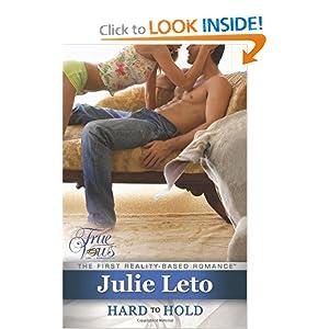 Hard to Hold (True Vows) Julie Elizabeth Leto