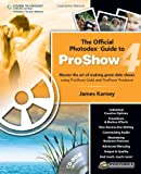 img - for The Official Photodex Guide to ProShow 4 book / textbook / text book