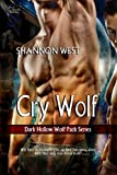 img - for Cry Wolf (Dark Hollow Wolf Pack Series 2) book / textbook / text book