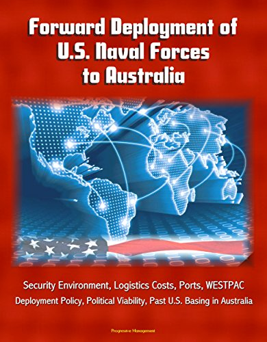 forward-deployment-of-us-naval-forces-to-australia-security-environment-logistics-costs-ports-westpa