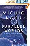 Parallel Worlds: A Journey Through Cr...