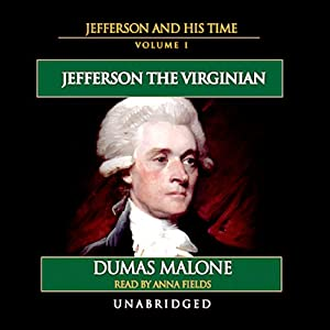 Jefferson and His Time, Volume 1 | [Dumas Malone]
