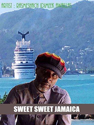 Sweet Sweet Jamaica (Official Music Video)