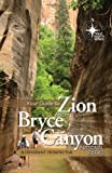 img - for Your Guide to Zion and Bryce Canyon (True North Series) by Mike Oard (2010-06-10) book / textbook / text book