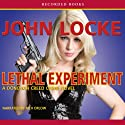 Lethal Experiment Audiobook by John Locke Narrated by Rich Orlow
