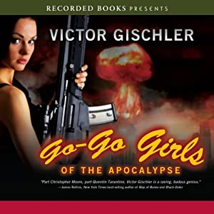 Go-Go Girls of the Apocalypse Audiobook