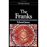 Franks (The Peoples of Europe)by Edward James