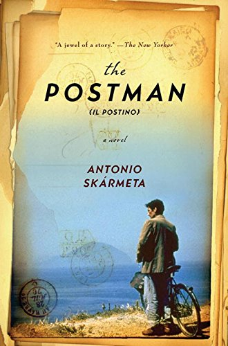 The Postman  (Il Postino): A Novel, by Antonio Skármeta