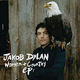 Jakob Dylan - Women and Country EP