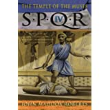 The Temple of the Muses (SPQR IV) ~ John Maddox Roberts
