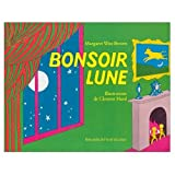 Image of Bonsoir Lune (French edition of Goodnight Moon)