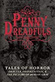 Image of The Penny Dreadfuls: Tales of Horror: Dracula, Frankenstein, and The Picture of Dorian Gray