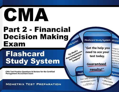 Cma Part 2 - Financial Decision Making Exam Flashcard Study System: Cma Test Practice Questions & Review For The Certified Management Accountant Exam front-669125