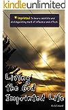 Living the God Imprinted Life