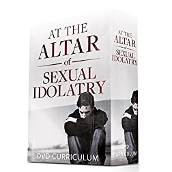 At The Altar Of Sexual Idolatry Curriculum Set-5 Dvds + Book