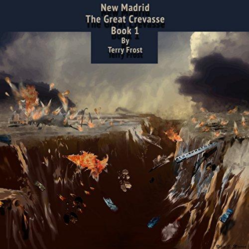 NEW MADRID: The Great Crevasse PDF