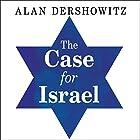 The Case for Israel Hörbuch von Alan M. Dershowitz Gesprochen von: Paul Boehmer