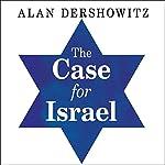 The Case for Israel | Alan M. Dershowitz