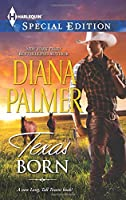 Texas Born (Harlequin Special Edition)