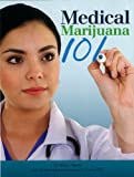 img - for Medical Marijuana 101 book / textbook / text book