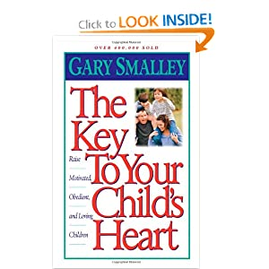 """The Key to Your Child's Heart"" by Gary Smalley :Book Review"