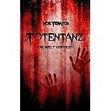 """Totentanz: Die Welt verwestvon """"Moe Teratos"""""""