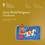 Great World Religions: Hinduism |  The Great Courses